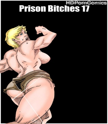 Porn Comics - Prison Bitches 17