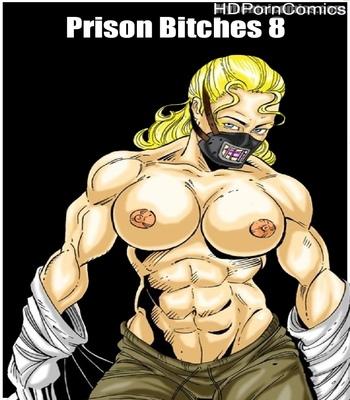 Porn Comics - Prison Bitches 8