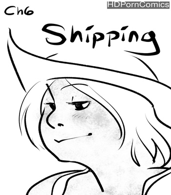 Porn Comics - Scrub Diving 6 – Shipping