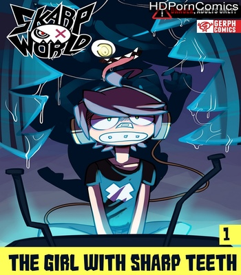 Porn Comics - Skarpworld 1 – The Girl With Sharp Teeth