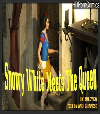 Porn Comics - Snow White Meets The Queen 1