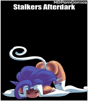 Porn Comics - Stalkers Afterdark