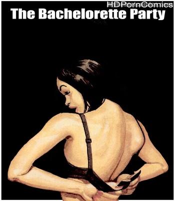 Porn Comics - The Bachelorette Party