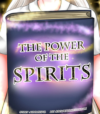 Porn Comics - The Power Of The Spirits