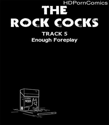 Porn Comics - The Rock Cocks 5 – Enough Foreplay