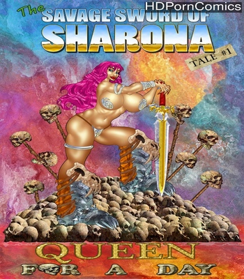 Porn Comics - The Savage Sword Of Sharona 1 – Queen For A Day