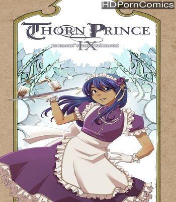 Porn Comics - Thorn Prince 9 – Moment's Entertainment