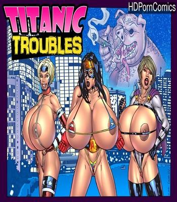 Porn Comics - Titanic Troubles