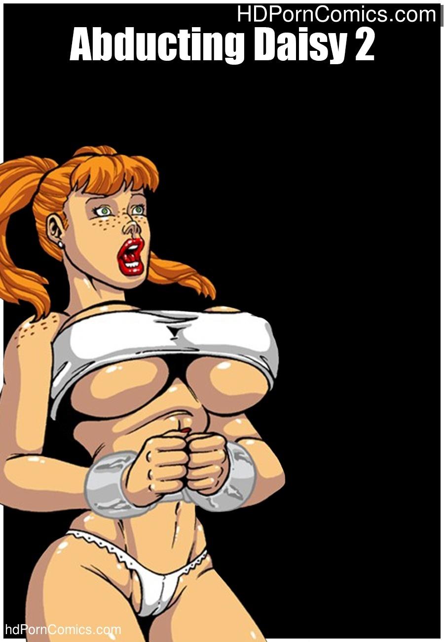 Abducting Daisy 2 Sex Comic