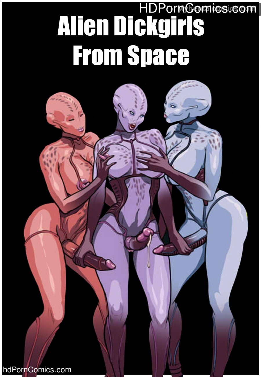 Alien Futanari alien dickgirls from space sex comic - hd porn comics