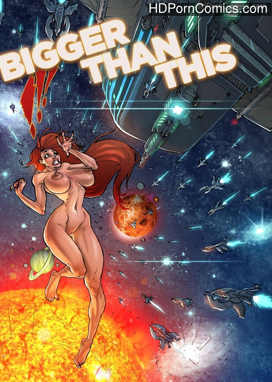 Bigger Than This 2 Sex Comic