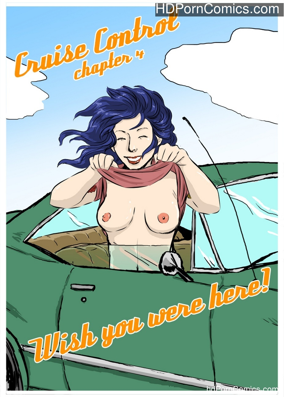 Cruise Control 4 – Wish You Were Here Sex Comic