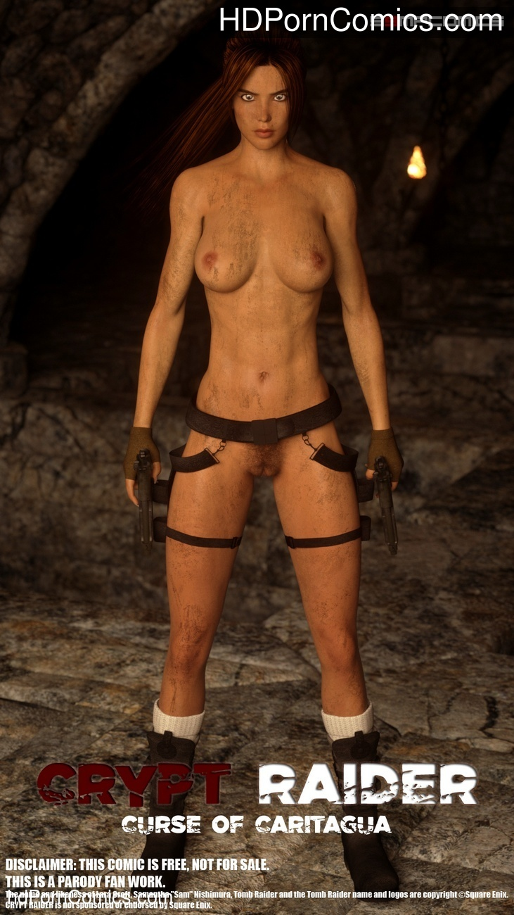 Crypt Raider 1 – Curse Of Caritagua Sex Comic