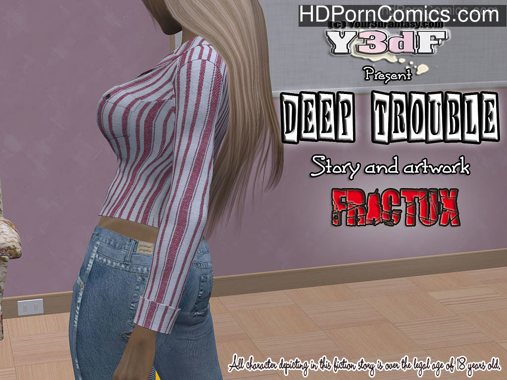 Deep Trouble free Porn Comic