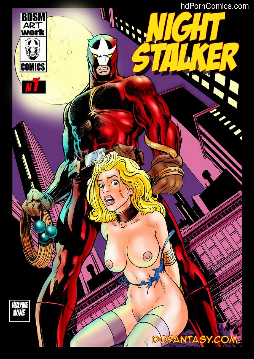 Dofantasy- Bondage Night Stalker 12 free sex comic