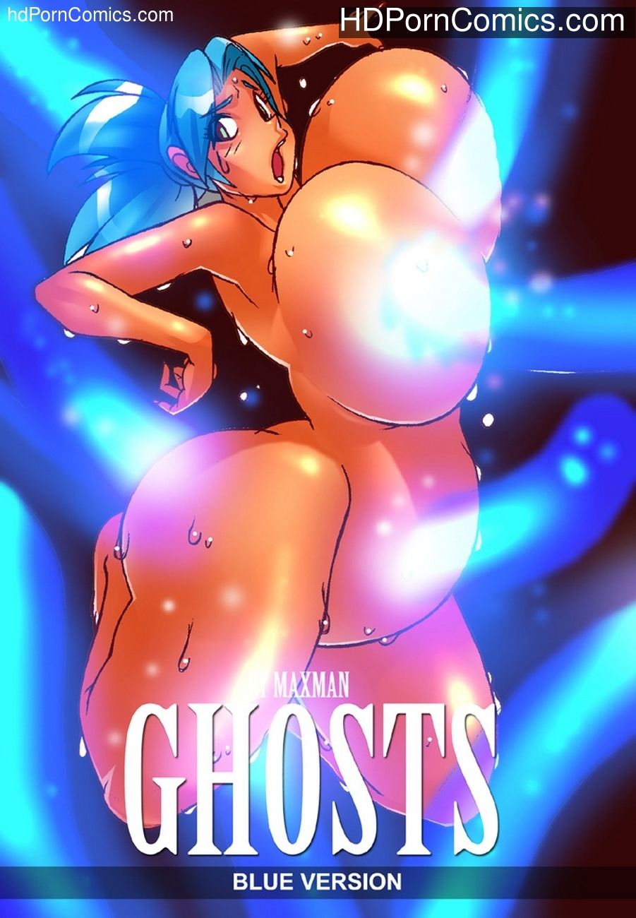Ghosts (Blue Version) 1 free sex comic
