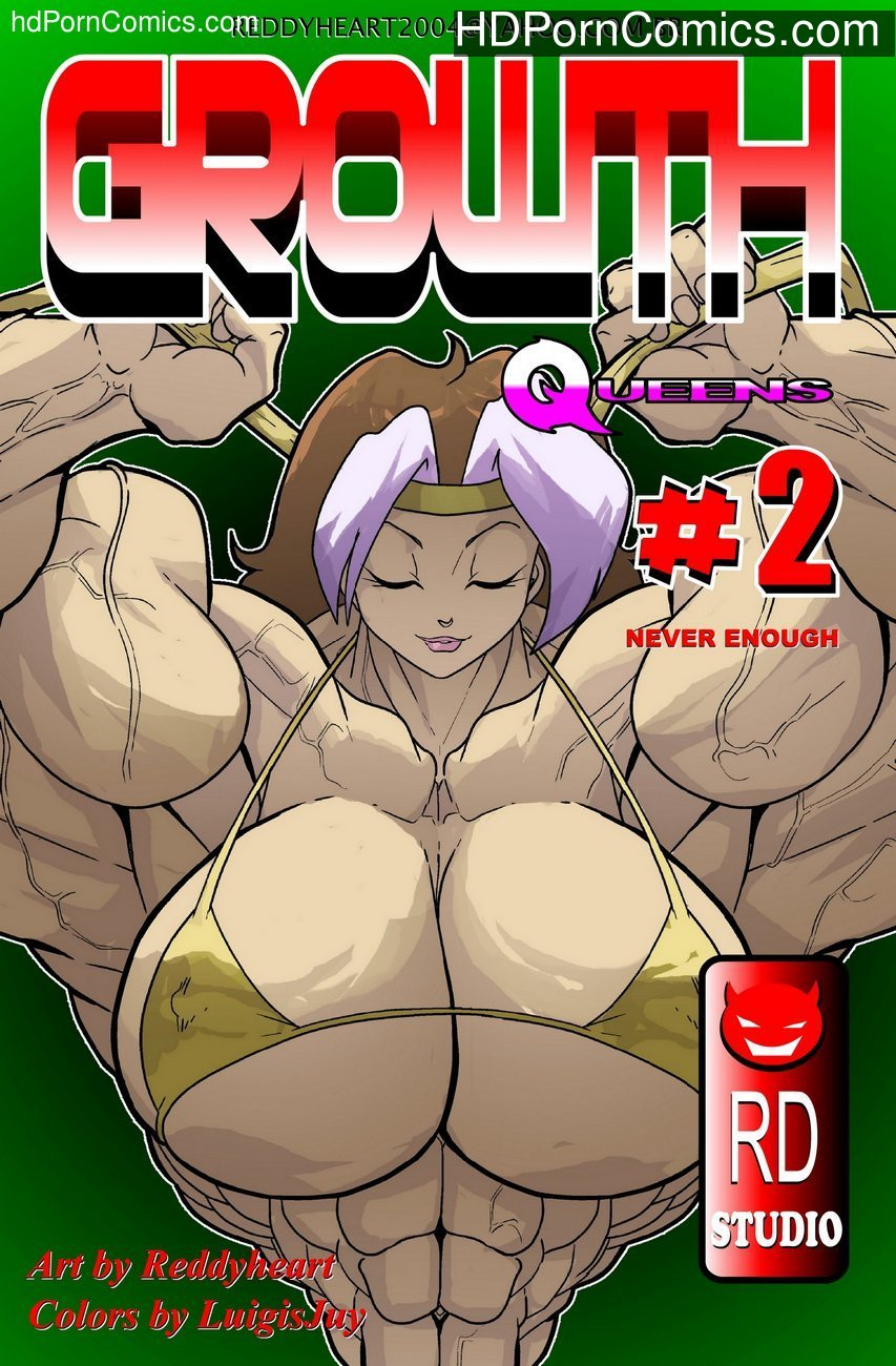 Growth Queens 2 – Never Enough Sex Comic