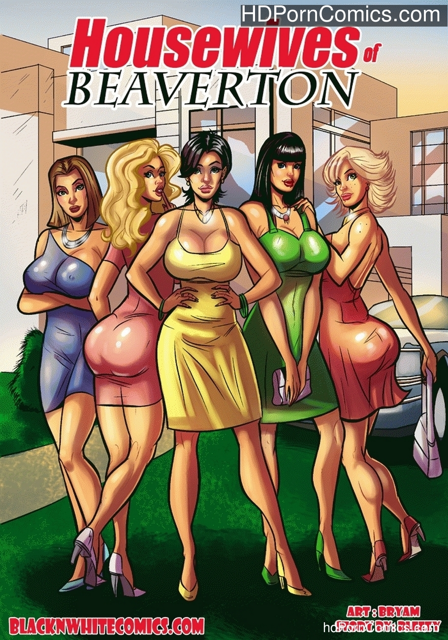 Housewives Of Beaverton Sex Comic