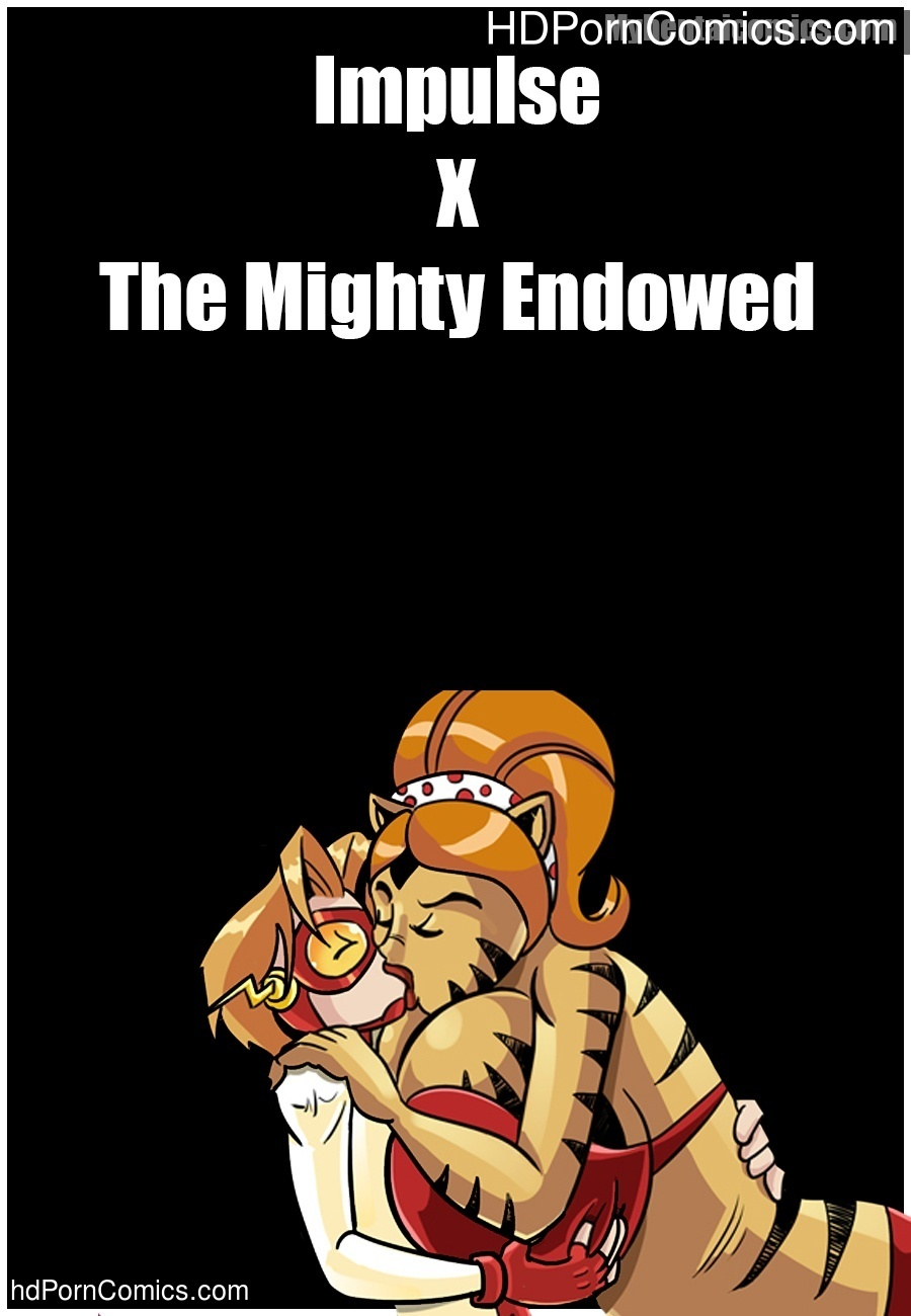 Impulse X The Mighty Endowed Sex Comic
