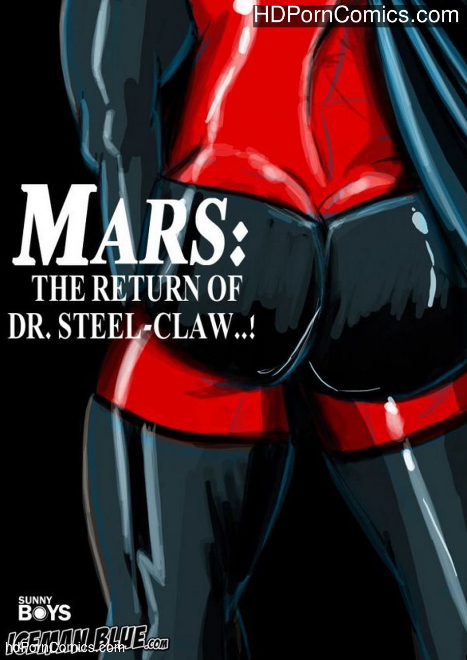 Mars – The Return Of DR Steel-Claw Sex Comic