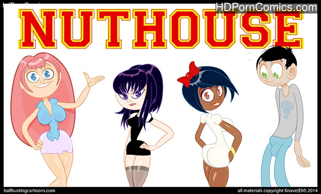 Nut House 1 Sex Comic