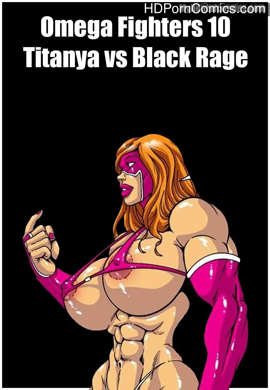 Omega Fighters 10 – Titanya vs Black Rage Sex Comic