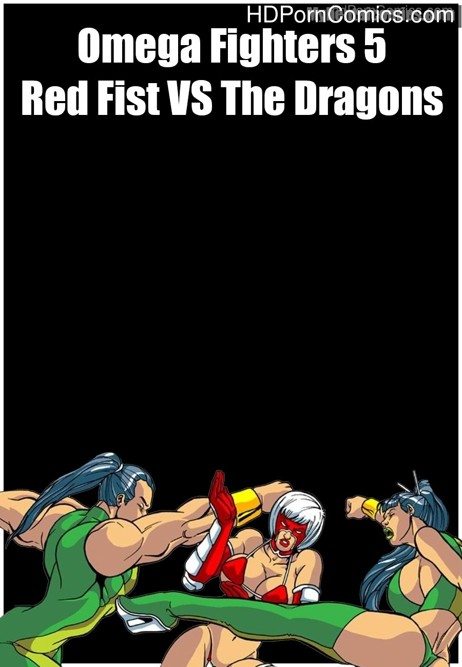 Omega-Fighters-5-Red-Fist-VS-The-Dragons1 free sex comic