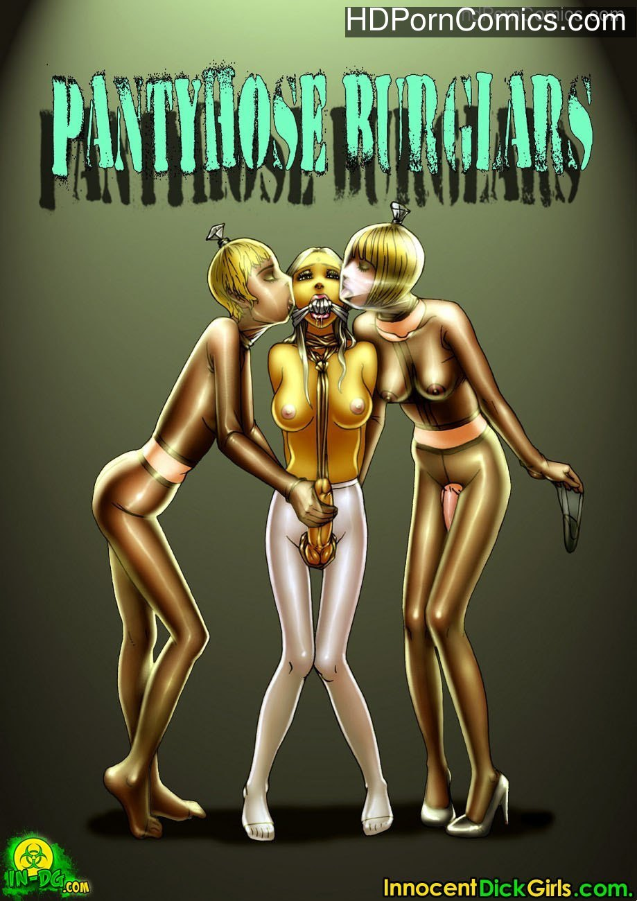 Pantyhose Burglars 1 free sex comic