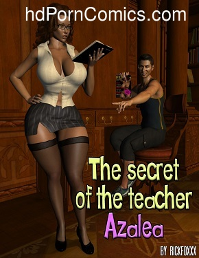Rickfoxxx- The secret of the teacher Azalea free Cartoon Porn Comic