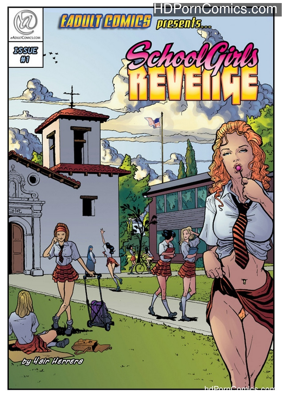 Schoolgirls Revenge 1 Sex Comic