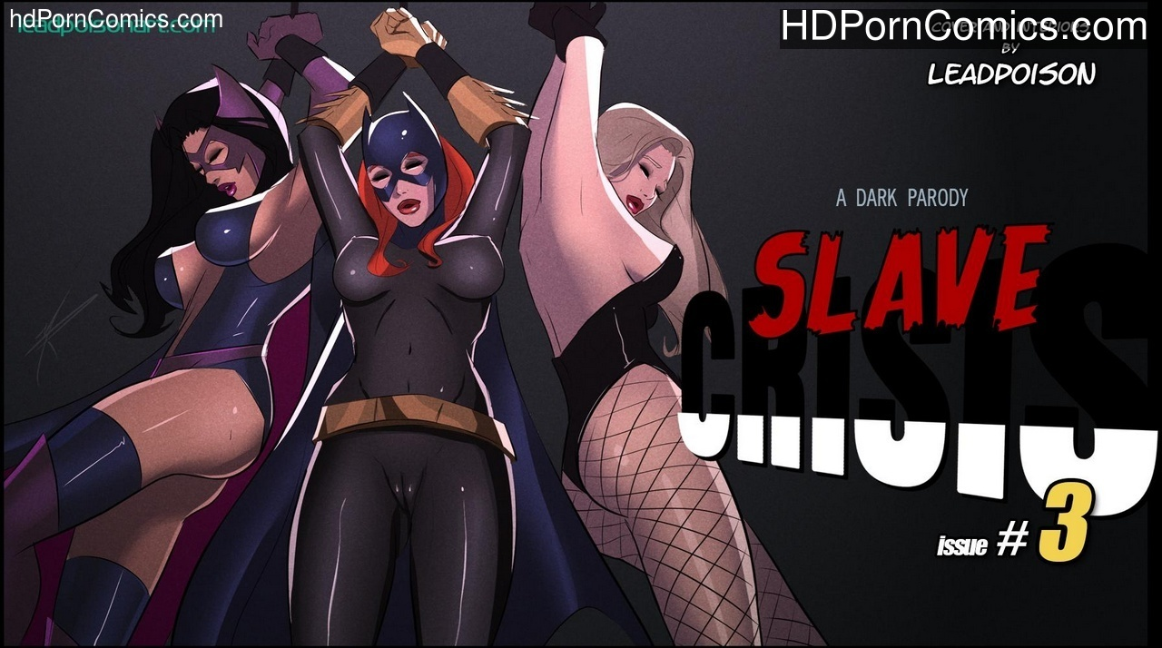 Slave Crisis 3 – Triple Threat Sex Comic