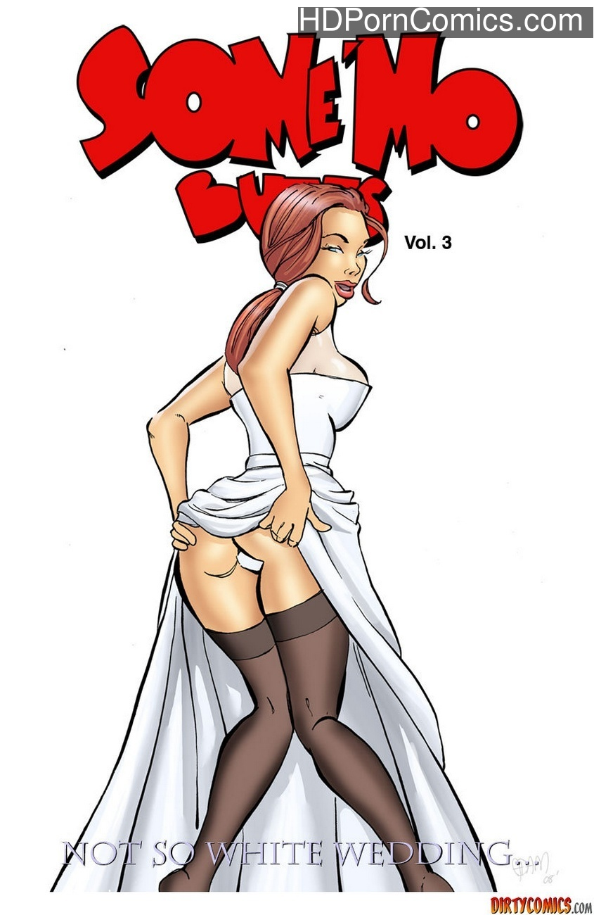 Some Mo Butts 3 - Not So White Wedding 1 free sex comic