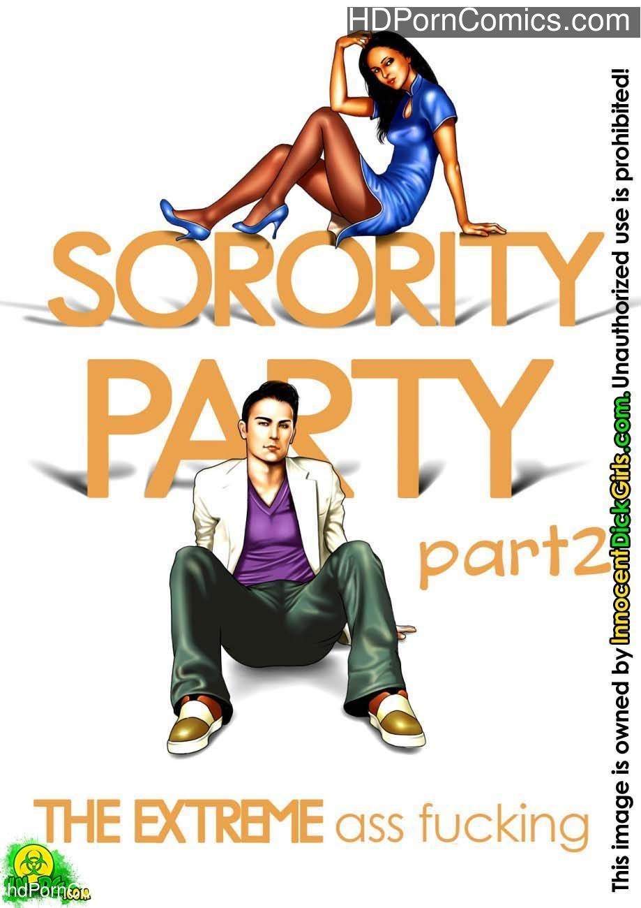 Sorority Party 2 - The Extreme Ass Fucking 1 free sex comic