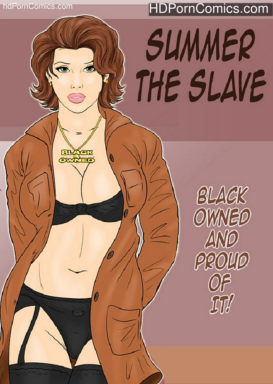 Summer The Slave 1 free sex comic