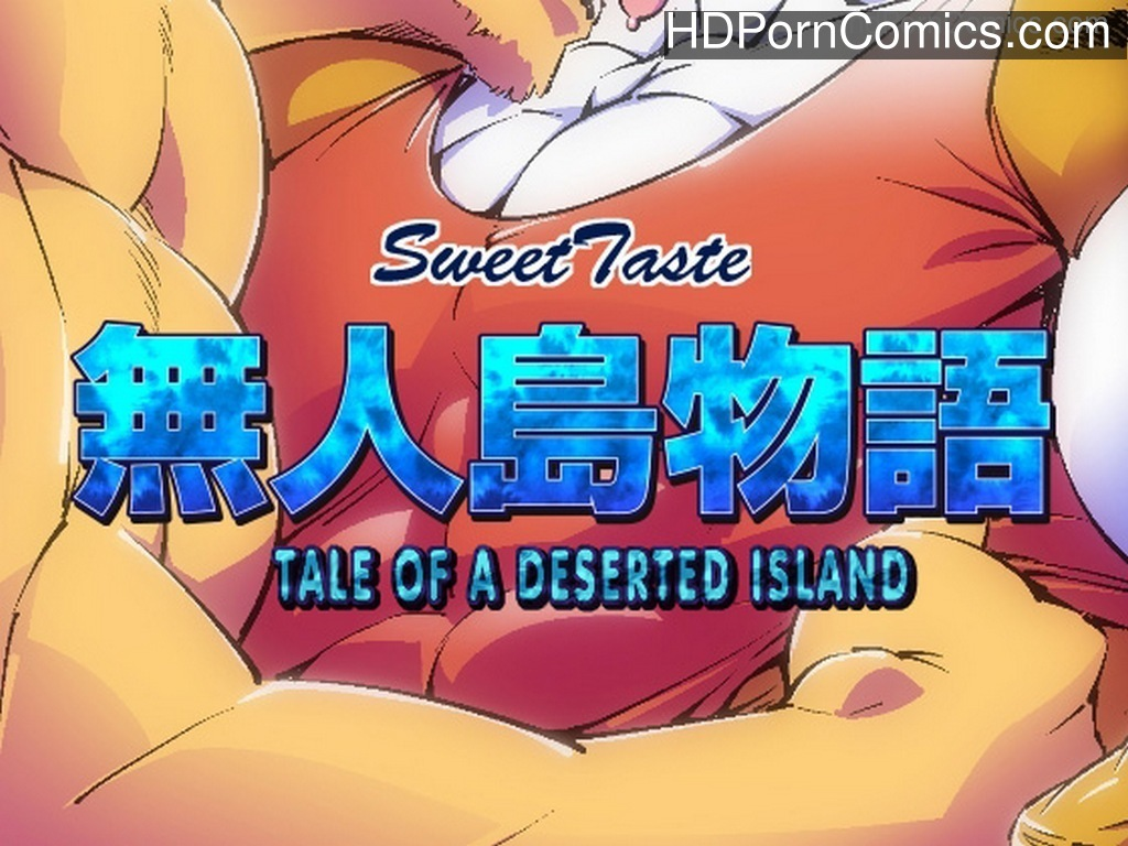Tale Of A Deserted Island 1 free sex comic
