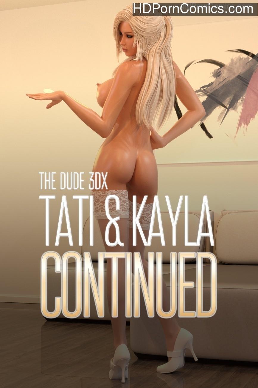 Tatiana & Kayla 2 – Continued Sex Comic