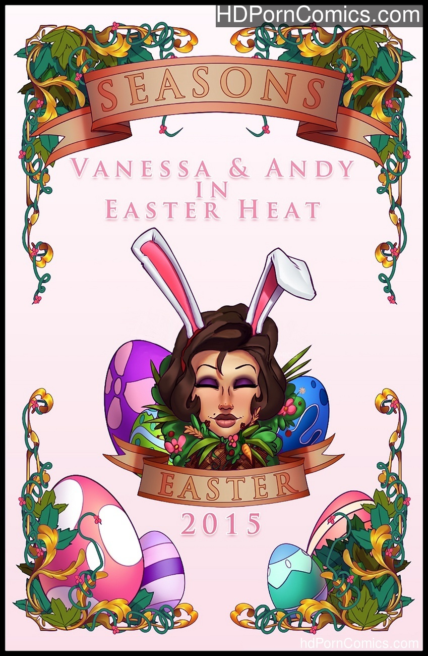 Vanessa & Andy In Easter Heat Sex Comic