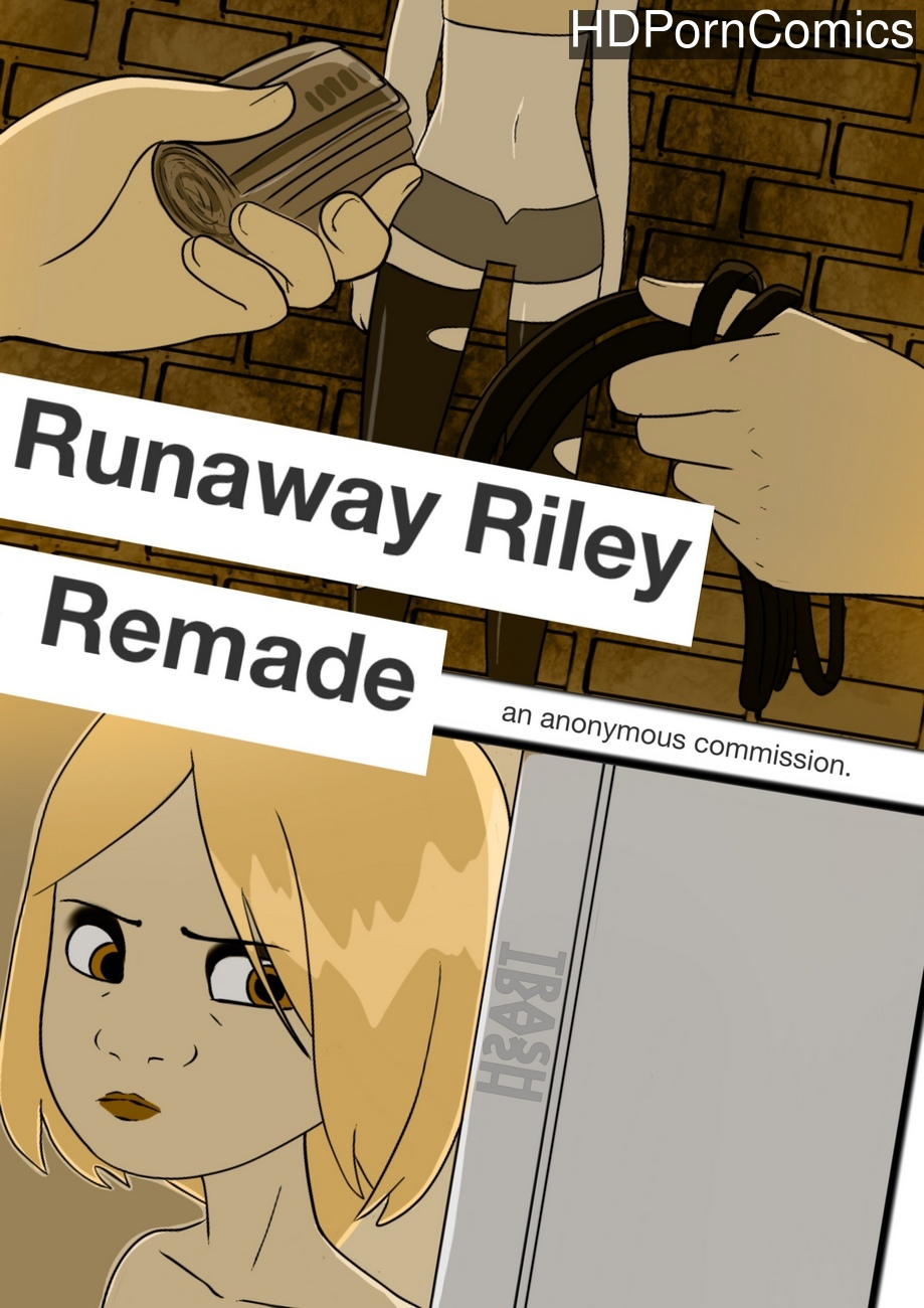 Runaway-Riley-Remade 1 free porn comics